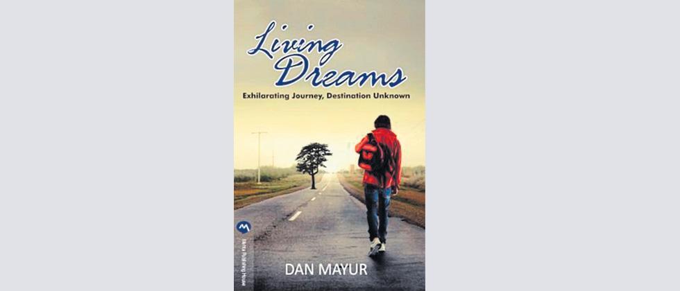 Living Dreams: Exhilarating Journey, Destination Unknown