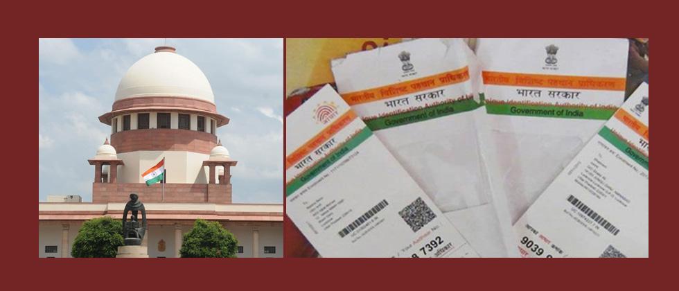 SC declares Aadhaar as Constitutionally valid
