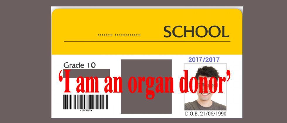 Student ID should say 'I am an organ donor': DMER