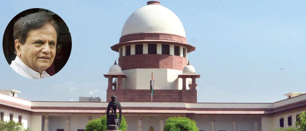 SC to hear Ahmed Patel's plea challenging petition against his RS election